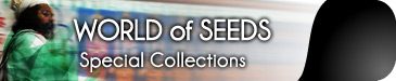 WORLD OF SEEDS SPECIAL COLLECTIONS