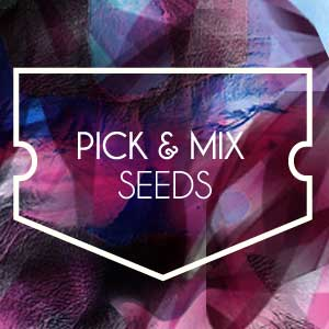 PICK & MIX SEEDS